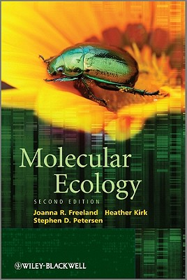 Molecular Ecology - Freeland, Joanna R., and Petersen, Stephen D., and Kirk, Heather (Editor)