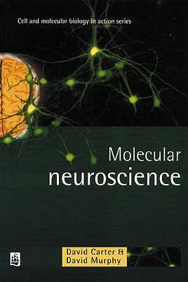 Molecular Neuroscience - Carter, David, and Murphy, David