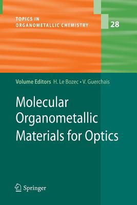 Molecular Organometallic Materials for Optics - Bozec, Hubert (Editor)