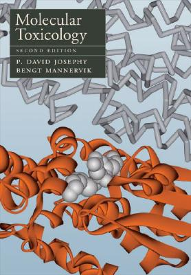 Molecular Toxicology - Josephy, P David