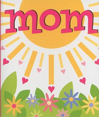Mom - Running Press (Editor)