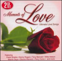 Moments of Love: Ultimate Love Songs - Various Artists