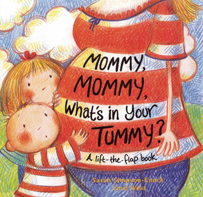 Mommy, Mommy, What's in Your Tummy? - Simpson-Enock, Sarah