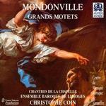 Mondonville: Grand Motets