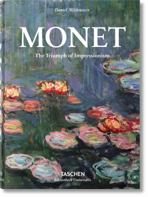 Monet. The Triumph of Impressionism - Wildenstein, Daniel