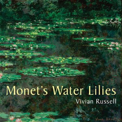 Monet's Water Lilies - Russell, Vivian