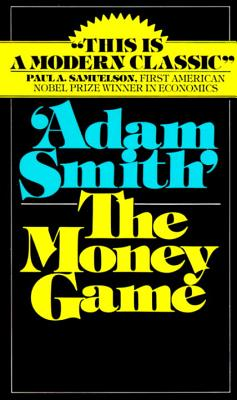 Money Game - Smith, Adam