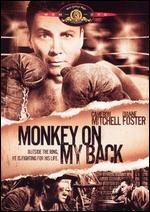 Monkey on My Back - André De Toth