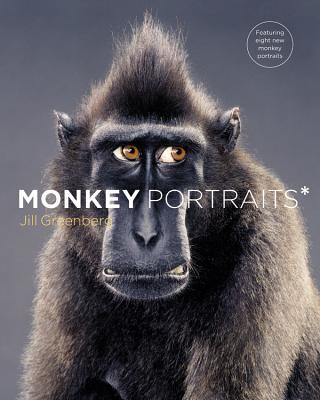Monkey Portraits - Greenberg, Jill (Photographer), and Myoda, Paul (Afterword by), and Weitz, Paul (Foreword by)