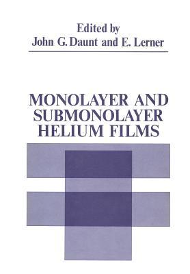 Monolayer and Submonolayer Helium Films - Daunt, John (Editor)