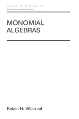 Monomial Algebras - Villarreal, Rafael