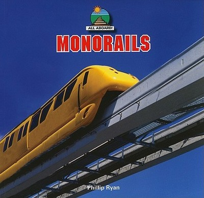 Monorails - Ryan, Phillip