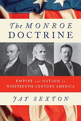 Monroe Doctrine - Sexton, Jay, and Sexton, John