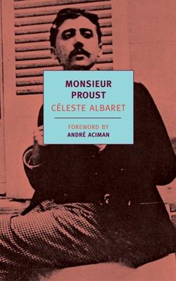 Monsieur Proust - Albaret, Celeste
