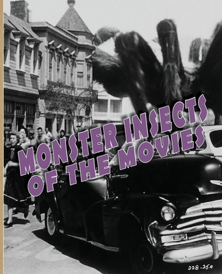 Monster Insects of the Movies - Lemay, John