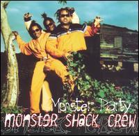 Monster Party - Monster Shack Crew