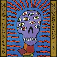 Monsters - Meat Puppets