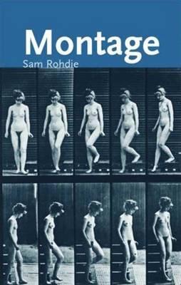 Montage - Rohdie, Sam