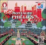 Montague Phillips: Orchestral Works, Vol. 2 - Matthew Trusler (violin); BBC Concert Orchestra; Gavin Sutherland (conductor)