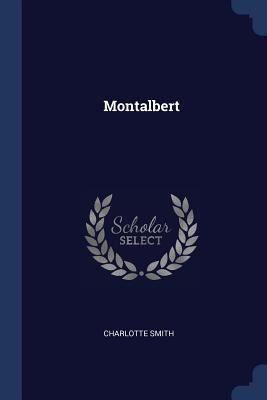 Montalbert - Smith, Charlotte