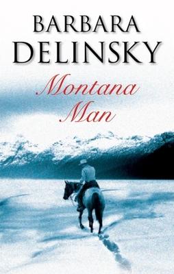 Montana Man - Delinsky, Barbara