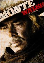 Monte Walsh - William A. Fraker