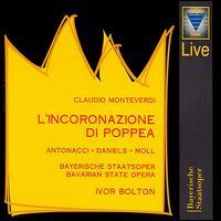 Monteverdi: L'incoronazione di Poppea - Anna Caterina Antonacci (soprano); Axel Köhler (counter tenor); Caroline Maria Petrig (soprano);...