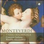 Monteverdi: Tasso Madrigals