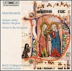 Monteverdi: Vespro della Beata Vergine; Missa in illo tempore