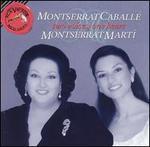 Montserrat Caball?, Montserrat Mart?: Two Voices, One Heart