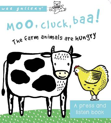 Moo, Cluck, Baa! The Farm Animals are Hungry: A Press and Listen Board Book - Sajnani, Surya (Illustrator)