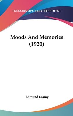Moods and Memories (1920) - Leamy, Edmund