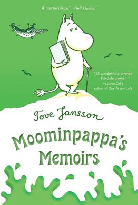 Moominpappa's Memoirs - Jansson, Tove, and Warburton, Thomas (Translated by)