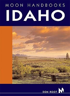 Moon Handbooks Idaho - Root, Don