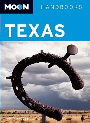 Moon Handbooks Texas - Rhodes, Andy