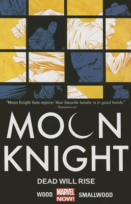 Moon Knight Volume 2: Blackout - Wood, Brian, Dr. (Text by)