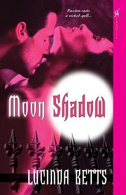 Moon Shadow - Betts, Lucinda