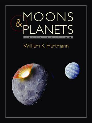Moons and Planets - Hartmann, William K