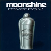 Moonshine Mixer, Vol. 2 - Various Artists
