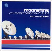 Moonshine Over America 2000 - Various Artists