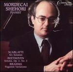 Mordecai Shehori Plays Scarlatti, Beethoven, Brahms