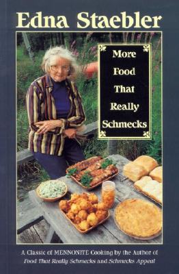 More Food That Really Schmecks - Staebler, Edna