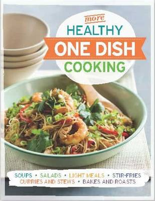 More Healthy One Dish Cooking -