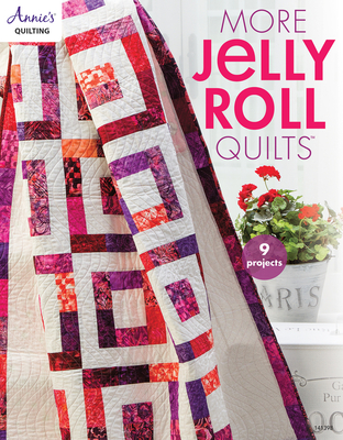 More Jelly Roll Quilts - Annie's