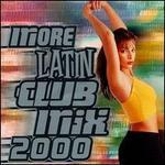 More Latin Club Mix 2000