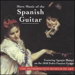 More Music of the Spanish Guitar