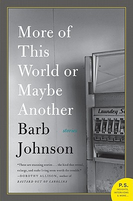 More of This World or Maybe Another - Johnson, Barb