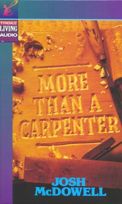 More Than a Carpenter - McDowell, Josh D