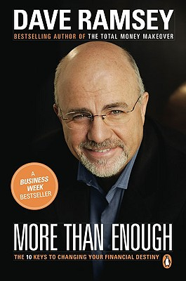 More Than Enough: The Ten Keys to Changing Your Financial Destiny - Ramsey, Dave