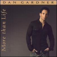 More Than Life - Dan Gardner